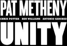 Pat Metheny «Unity Band»