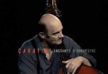 Patrice Caratini «Instants d'orchestre»