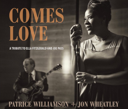 Voci femminili - Patrice Williamson & Jon Wheatley «Comes Love»