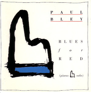 Paul Bley - Blues For Red