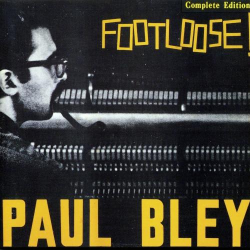 Paul Bley - Footloose