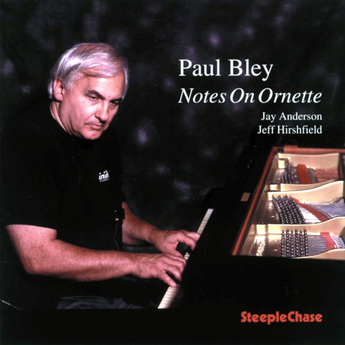 Paul Bley «Notes On Ornette»
