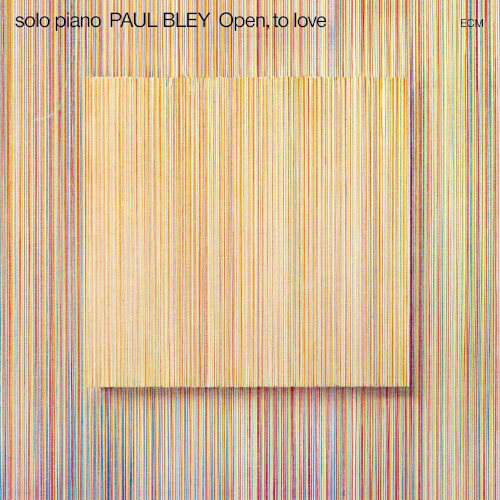 Paul Bley «Open, To Love»