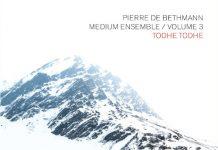 Pierre de Bethmann Medium Ensemble «Todhe Todhe»