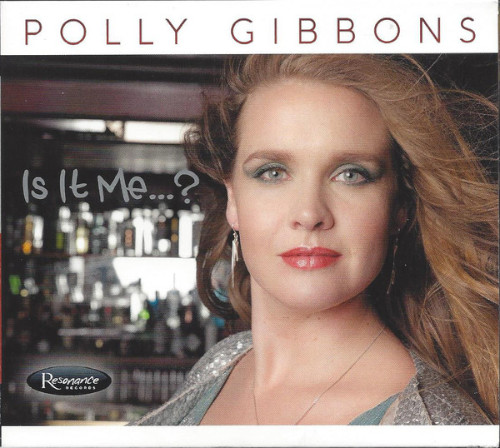 Voci femminili - Polly Gibbons «Is It Me…?»