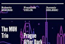 Prague After Dark - Muh Trio (JMood)