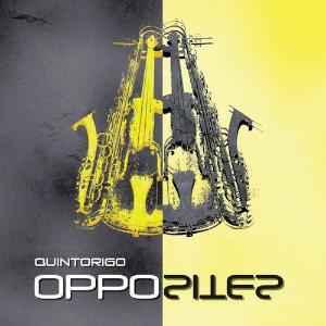 Quintorigo «Opposites»