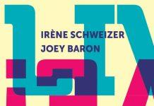Irène Schweizer - Joey Baron «Live!»