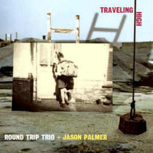 Round Trip Trio & Jason Palmer