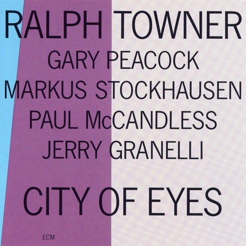 Ralph Towner «City of Eyes»
