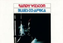 Randy Weston - Blues to Africa