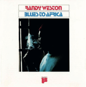 Randy Weston - Blues to Africa