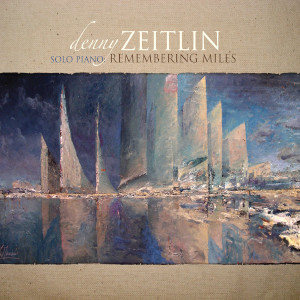 Remembering Miles - Denny Zeitlin