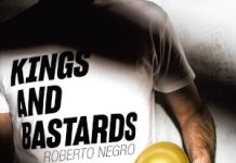 Roberto Negro «Kings And Bastards»
