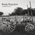 Rudy Royston - Flatbed Buggy