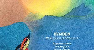 Rymden «Reflections & Odysseys»