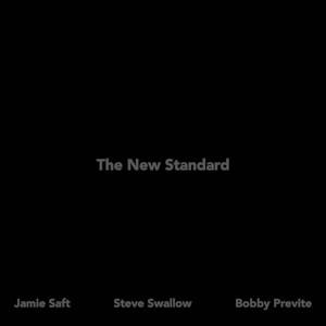 Saft - Swallow - Previte «The New Standard»