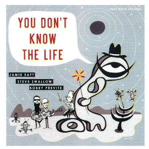 Saft - Swallow - Previte «You Don't Know The Life»