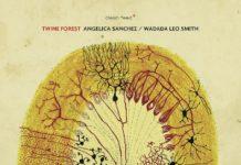 Sanchez - Wadada «Twine Forest»