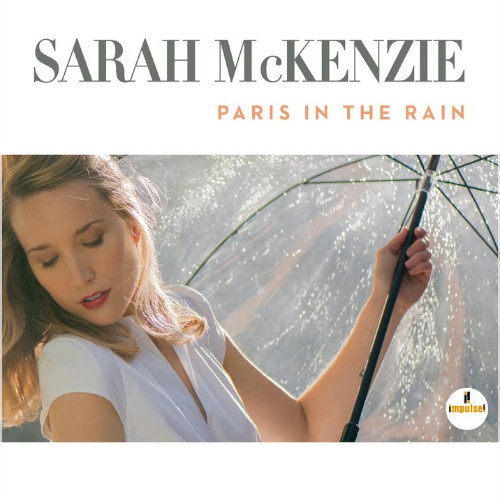 Voci femminili - Sarah McKenzie «Paris In The Rain»