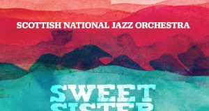 Scottish National Jazz Orchestra «Sweet Sister Suite (for Kenny Wheeler)»