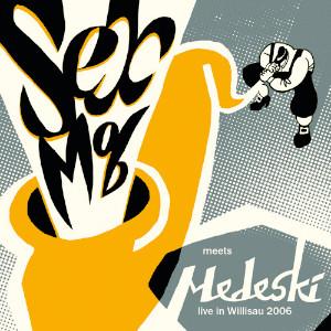 Sexmob-Medeski - Sexmob Meets Medeski