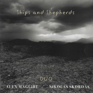 Ships And Shepherds - Alex Maguire e Nikolas Skordas