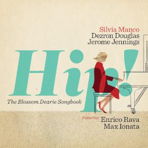 Silvia Manco - Hip!