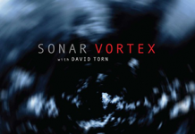 Sonar With David Torn «Vortex»