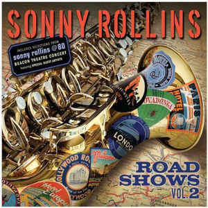 Sonny Rollins «Road Shows Vol.2»