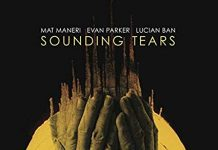 Sounding Tears - Maneri / Parker / Ban