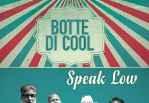 Speak Low - Botte di Cool (Drycastle Records)