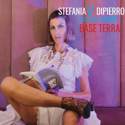 Stefania Dipierro «Base Terra»