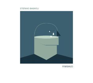 Stefano Bagnoli - Rimbaud