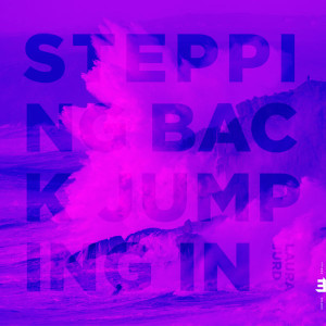Stepping Back, Jumping In - Laura Jurd