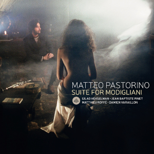 Matteo Pastorino «Suite For Modigliani»