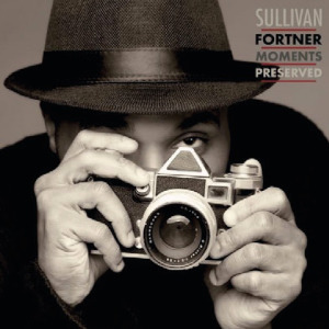 Sullivan Fortner «Moments Preserved»