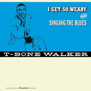T-Bone Walker «I Get So Weary» plus «Singing The Blues»