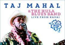 Taj Mahal & The Hula Blues Band «Live From Kauai»