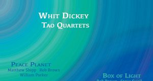 Tao Quartets - Whit Dickey