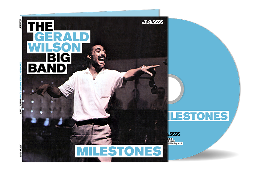 The Gerald Wilson Big Band - Milestones (cd allegato))