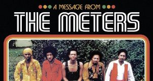 The Meters «A Message From The Meters: The Complete Josie, Reprise & Warner Bros. Singles»