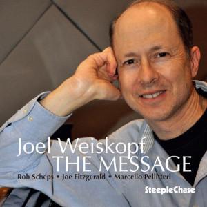 The Message - Joel Weiskopf