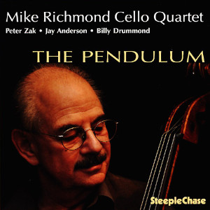 The Pendulum - Mike Richmond (SteepleChase)