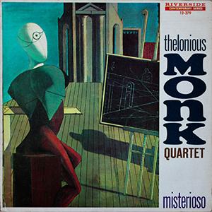 Thelonious Monk «Misterioso»