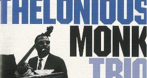 Thelonious Monk«Trio. Complete 1951-1954 Recordings»