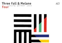 Three Fall & Melane «Four»