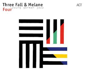 Three Fall & Melane «Four»