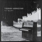 Tigran Hamasyan «For Gyumri»
