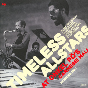 Timeless All Stars «At Onkel Pö's Carnegie Hall, Hamburg 1982»